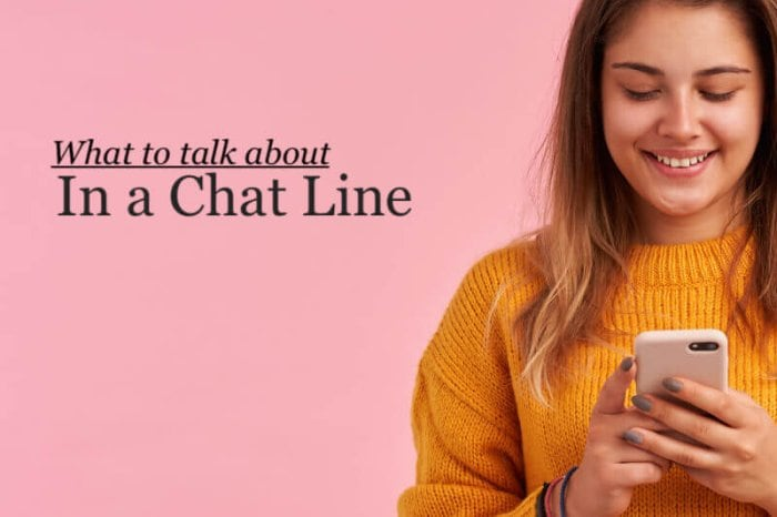 What to Talk About In a Chat Line